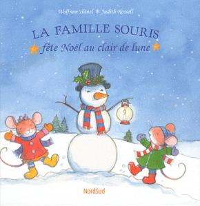 Première de couverture de l'album La Famille souris fête Noël au clair de Lune de Hänel et Rossel