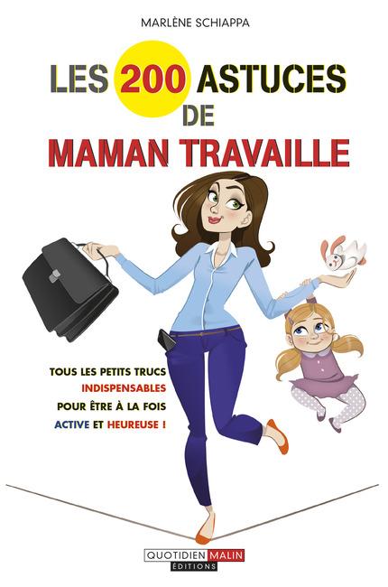 Les_200_astuces_de_maman_travaille_c1_large