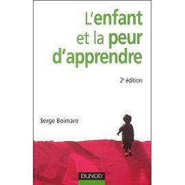 Boimare-Serge-L-enfant-Et-La-Peur-D-apprendre-Livre-894188229_ML