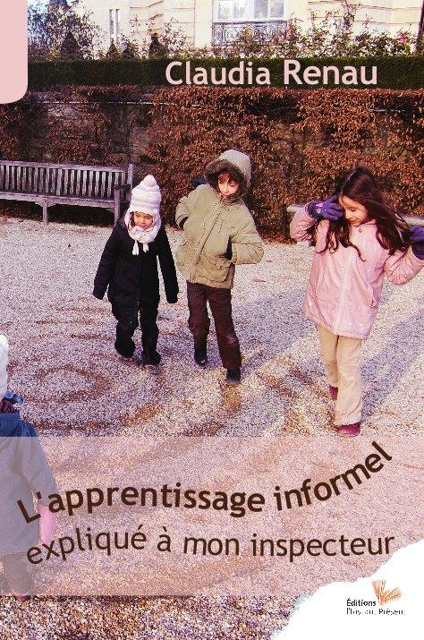 L'apprentissage informel expliqué à mon inspecteur