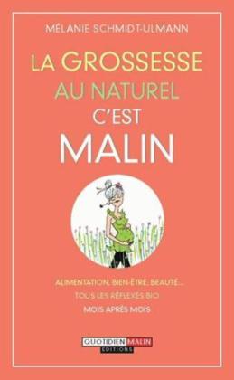 grossesse-naturel-malin-alimentation-bien-etre-beaute-tous-reflexes-bio-mois-apres-mois-1479150-616x0