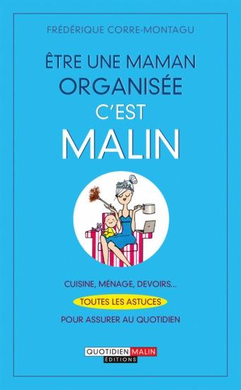 Etre_une_maman_organisee_c_est_malin_c1_large