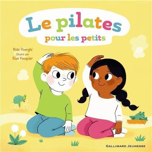 Le pilates pour les petits, Ed. Gallimard Jeunesse, source: Amazon.fr