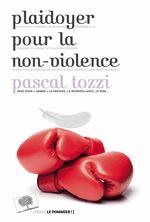 plaidoyer pour la non violence tozzi