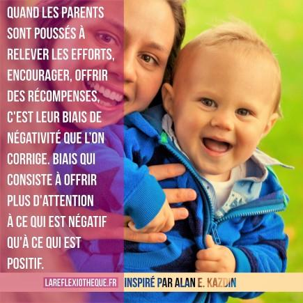 lareflexiotheque kazdin parentalité